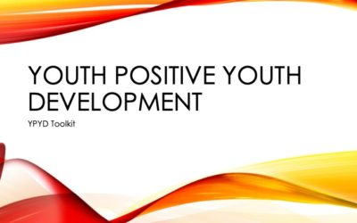 Youth Positive Youth Development (YPYD) Toolkit